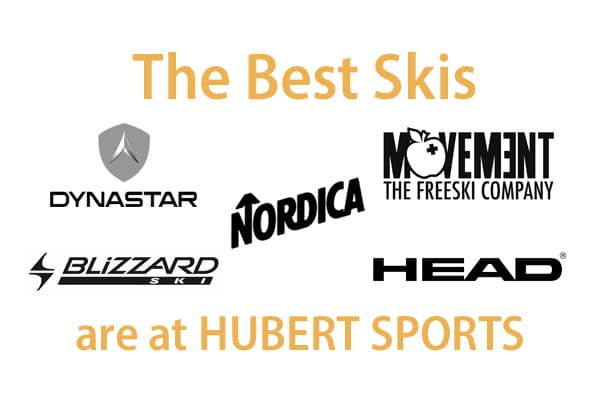The best rental skis are at Hubert Sports